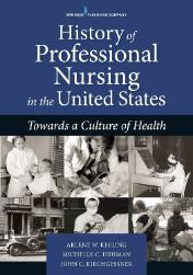 History of Professional Nursing in the US