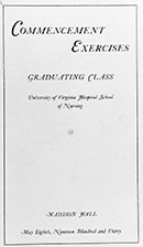 University of Virginia Hospital School of Nursing Class of 1930 Commencement Exercises program.  Courtesy of Historical Collections & Services, Claude Moore Health Sciences Library, University of Virginia.